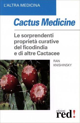 Cactus Medicine