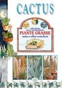 Cactus - Coltivazione Cura e Riconoscimento