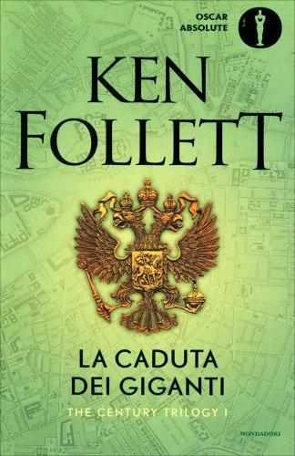 The Century Trilogy - Vol. 1: La Caduta dei Giganti