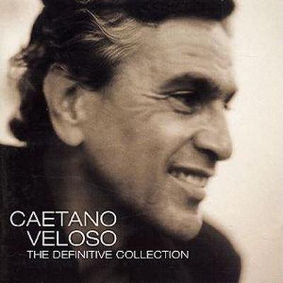 Caetano Veloso - The Definitive Collection