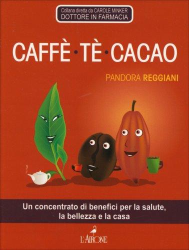 Caffè, Tè, Cacao