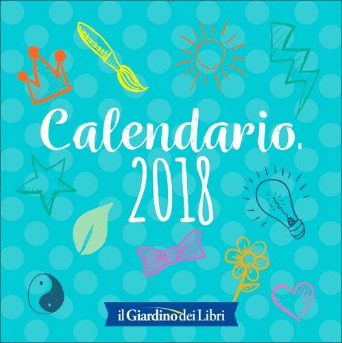 Calendario 2018 - Il Giardino dei Libri