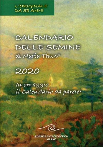 Calendario delle Semine 2020 di Maria Thun