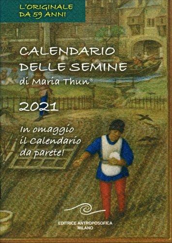 Calendario delle Semine 2021 di Maria Thun