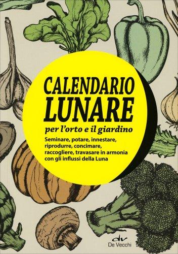 Calendario Lunare per l'Orto e il Giardino