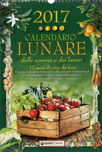 Calendario lunare il giardino dei libri calendario lunare for Il giardino dei libri
