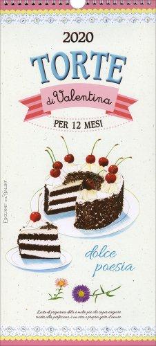 Calendario 2020 - Torte di Valentina - Formato Grande