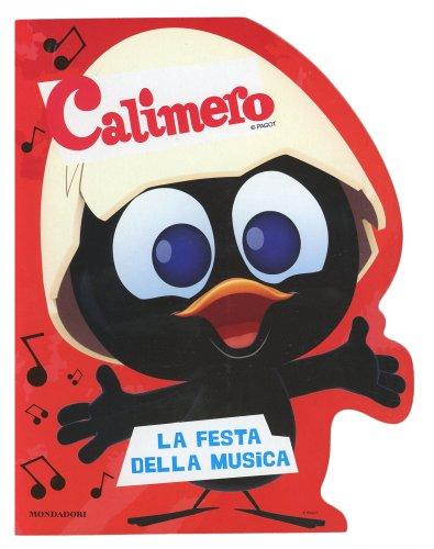 Calimero - La Festa della Musica