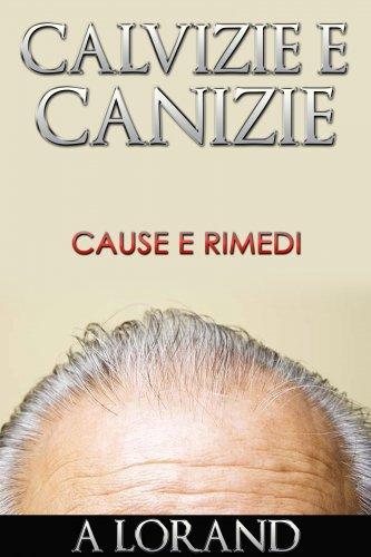 Calvizie e Canizie (eBook)
