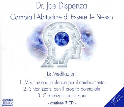 Cambia l'Abitudine di Essere Te Stesso - Le Meditazioni su Audio CD