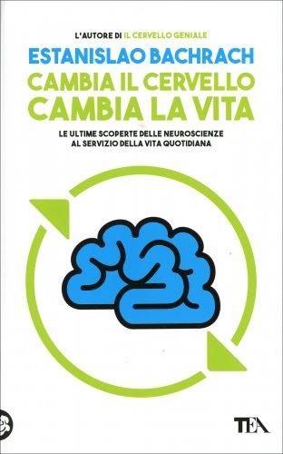 Cambia il Cervello, Cambia la Vita