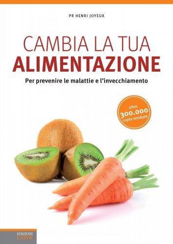 Cambia la Tua Alimentazione (eBook)