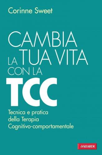 Cambia la Tua Vita con la TCC (eBook)