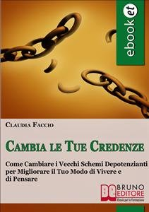 Cambia le Tue Credenze (eBook)