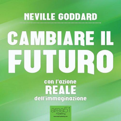 Cambiare il Futuro (Audiolibro Mp3)