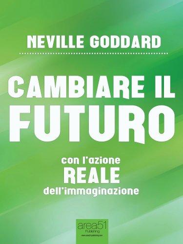 Cambiare il Futuro (eBook)