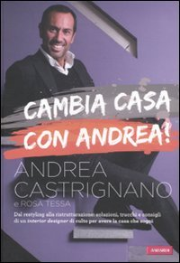 Cambia Casa con Andrea!