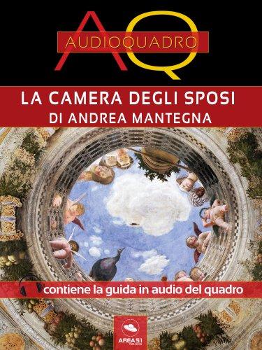 Camera degli Sposi di Andrea Mantegna (eBook)