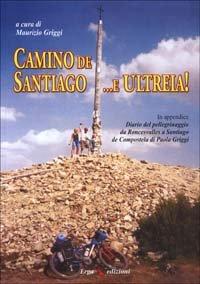 Camino de Santiago... e Ultreia