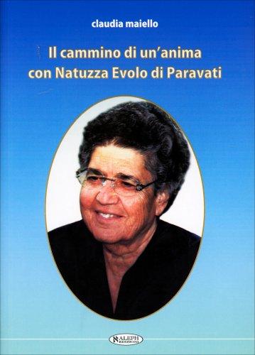 Il Cammino di un'Anima con Natuzza Evolo di Paravati