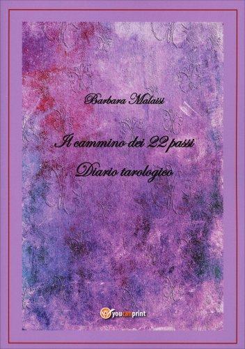Diario Tarologico - Il Cammino dei 22 Passi