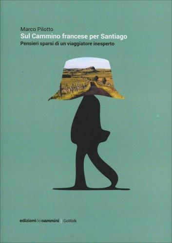 Sul Cammino Francese per Santiago