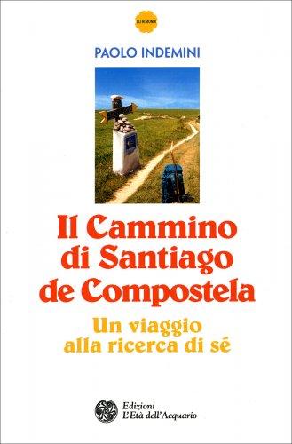 Il Cammino di Santiago de Compostela