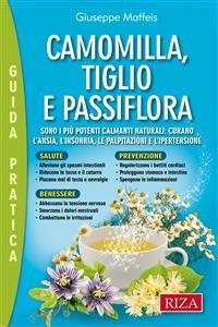 Camomilla, Tiglio e Passiflora (eBook)