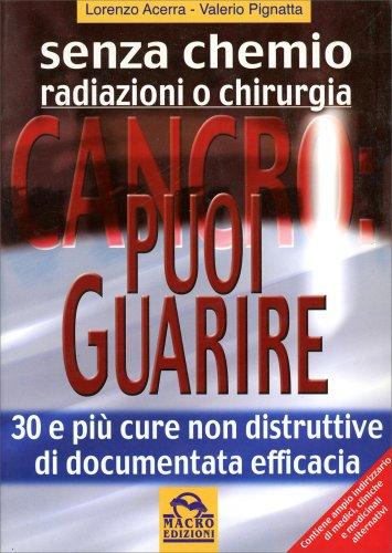 Cancro: Puoi Guarire