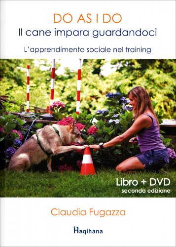 Do As I Do - Il Cane Impara Guardandoci (con DVD Allegato)