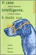 Il Cane Intelligente. A Modo Suo