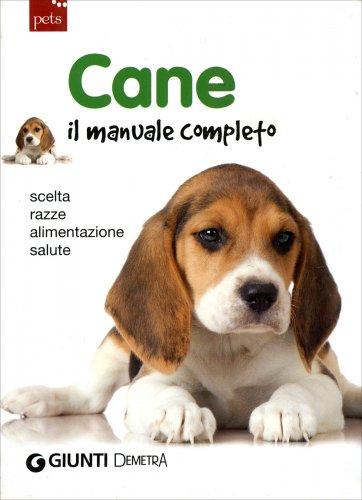 Cane. Il Manuale Completo