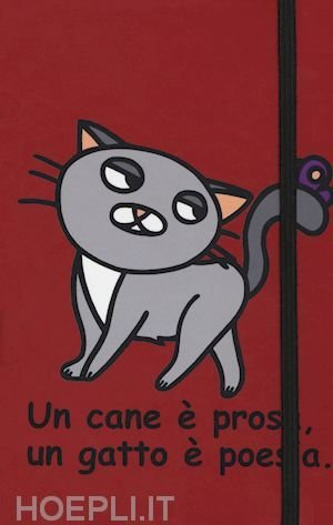 Taccuino - Un Cane è Prosa, un Gatto Poesia