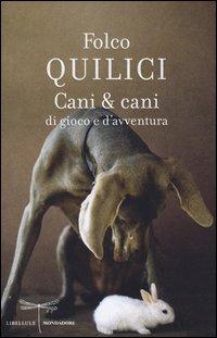 Cani & Cani di Gioco e d'Avventura