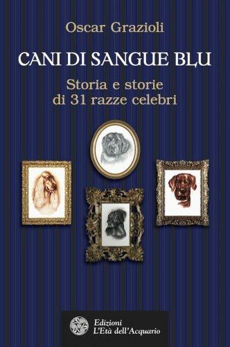 Cani di Sangue Blu (eBook)