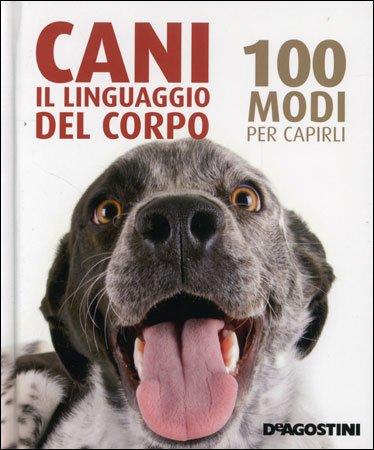 Cani Il Linguaggio del Corpo