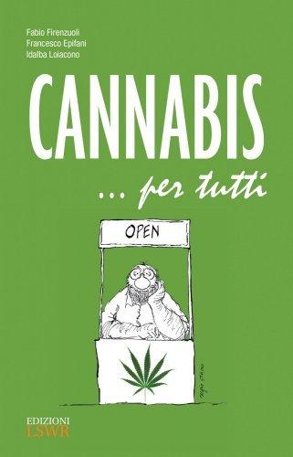Cannabis... per Tutti (eBook)