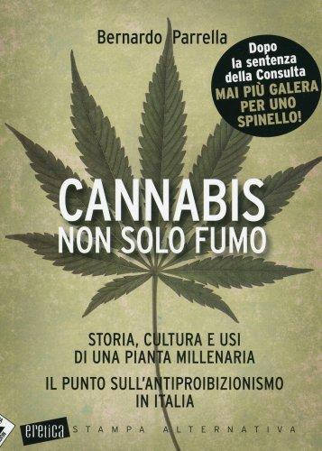 Cannabis Non Solo Fumo