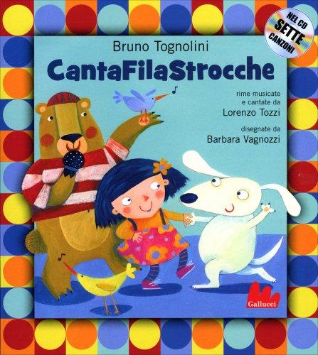 Il CantaFilaStrocche - Con Cd-Audio Allegato