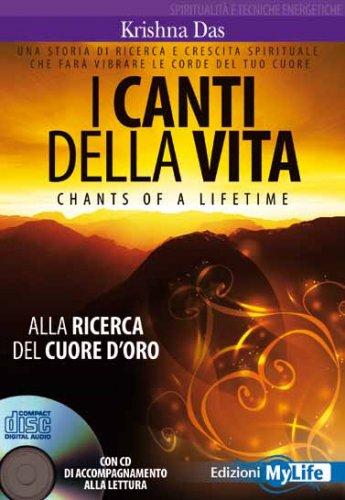 I Canti della Vita (con CD Incluso)