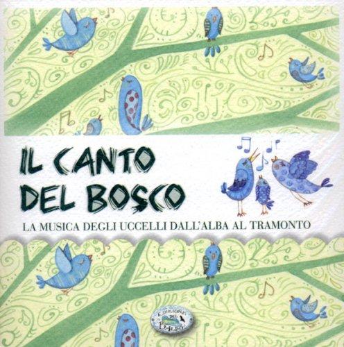Il Canto del Bosco
