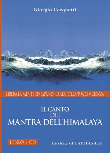 Il Canto dei Mantra dell'Himalaya - CD con Libro allegato