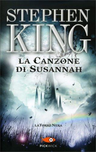 La Canzone di Susannah - La Torre Nera Vol. 6