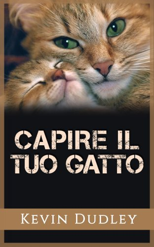 Capire il Tuo Gatto (eBook)