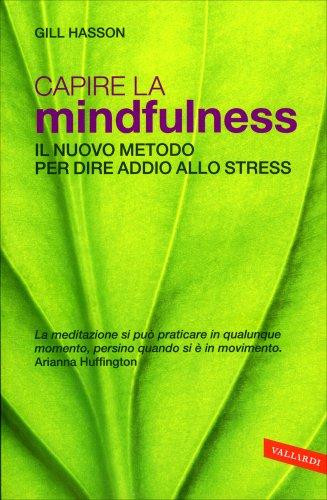 Capire la Mindfulness