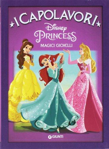 Principesse - Magici Gioielli