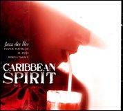 Caribbean Spirit - Jazz des îles