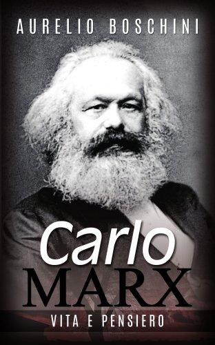 Carlo Marx - Vita e Pensiero (eBook)