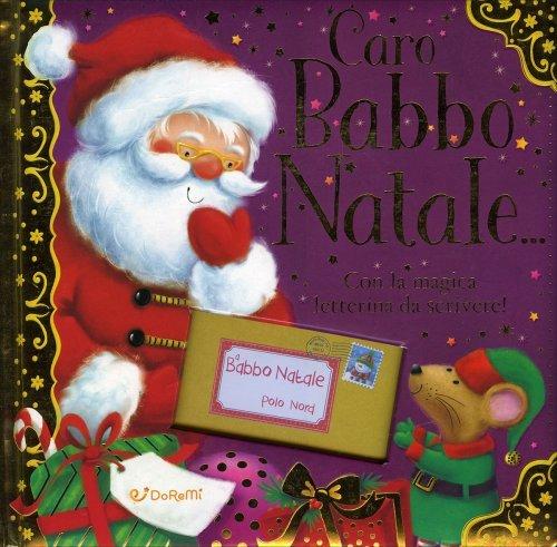 Caro Babbo Natale...
