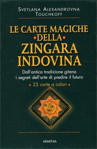 Le Carte Magiche della Zingara Indovina - Con 25 Carte a Colori